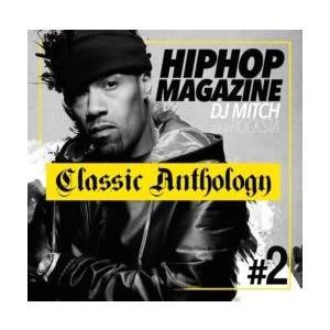 【MixCD】Hip Hop Magazine -Classic Anthology- #2 / DJ Mitch a.k.a. Rocksta[M便 2/12]|mixcd24