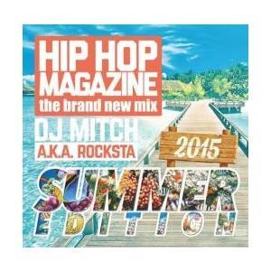 夏・ヒップホップ・R&B【MixCD】Hip Hop Magazine -Summer Edition 2015- / DJ Mitch a.k.a. Rocksta[M便 2/12]【MixCD24】|mixcd24