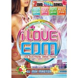 【洋楽DVD・MixDVD】i Love EDM -Tropical House & Sexy EDM- / DJ Mix Master[M便 6/12]|mixcd24