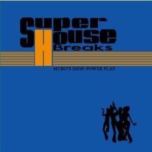 【洋楽 MixCD】Super House Breaks 1 / Muro[M便 1/12] mixcd24