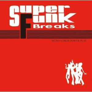 オールドスクール・ムロ・ファンク【洋楽CD・MIX CD】Super Funk Breaks -Red- / Muro[M便 1/12]|mixcd24