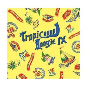洋楽・ディスコ・メロウ・ソウル【MixCD】Tropicooool Boogie 9 / Muro[M便 1/12]|mixcd24