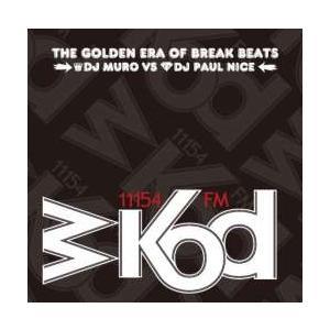 洋楽・ヒップホップ【MixCD】WKOD 11154 FM The New Era Of Break Beats -Remaster Edition- / Muro[M便 1/12]|mixcd24