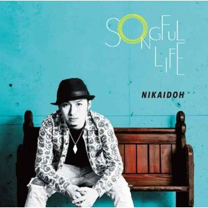 【CD】Songful Life / Nikaidoh[M便 2/12] mixcd24