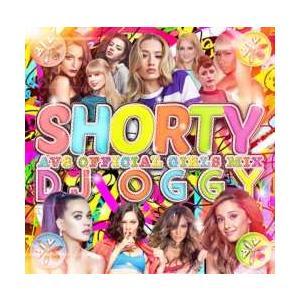 イギーアゼリア・洋楽・ガールズ【MixCD】Shorty -AV8 Official Girls Mix- / DJ Oggy[M便 2/12]【MixCD24】|mixcd24