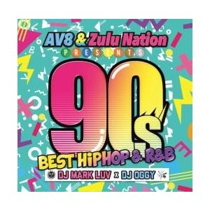 ヒップホップ・洋楽・90年代【MixCD】AV8 & Zulu Nation Presents -90's Best HIPHOP & R&B- / DJ Mark Luv x DJ Oggy[M便 2/12]【MixCD24】|mixcd24