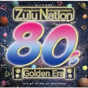 80年代・R&B・ヒップホップ【洋楽CD・MixCD】Zulu Nation 80s Golden Era / DJ Oggy[M便 2/12]|mixcd24