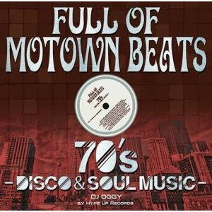 【洋楽・MixCD】Full of Motown Beats -70's Disco & Soul Music- by Hype Up Records / DJ Oggy[M便 2/12]|mixcd24