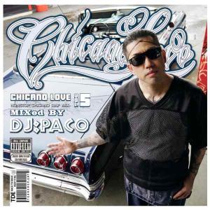 チカーノラップ 限定プレス ウエストコースト DJパコ 洋楽CD MixCD Chicano Love Vol.5 / DJ PaCo[M便 1/12]|mixcd24