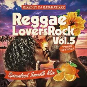 【洋楽CD・MixCD】Reggae Lovers Rock Vol.5 / DJ Ma$amatixxx[M便 2/12]|mixcd24