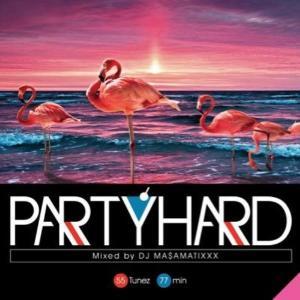 ダンスホール レゲエ ブランニュー DJマサマティックス 洋楽CD MixCD Party Hard Vol.9 / DJ Ma$aMaTixxx[M便 1/12]|mixcd24