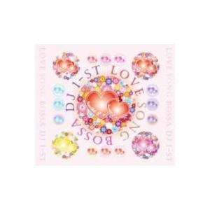 【MixCD】【洋楽】Love Song Bossa / DJ 1-st[M便 2/12] mixcd24