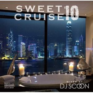 【洋楽CD・MixCD】Sweet Cruise 10 / DJ Scoon[M便 2/12] mixcd24