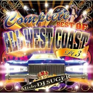【洋楽 MixCD・洋楽CD】Complete -Best Of All West Coast Pt.3- / DJ Suger[M便 2/12]|mixcd24