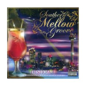 【MixCD】【洋楽】サウス好きならマスト!!Southern Mellow Groove Mix Vol.2 / DJ Show C[M便 2/12]|mixcd24