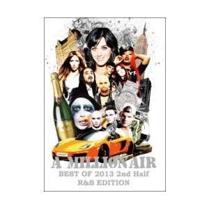 【洋楽】【DVD】A Million Air -Best Of 2013 2nd Half R&B Edition- / DJ Souljah[M便 5/12] mixcd24