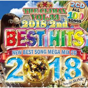 【洋楽CD・MixCD】The Climax Vol.33 Best Hits 2018 2nd (2CD) / DJ Sonic[M便 2/12] mixcd24