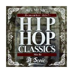 ヒップホップ・クラシック・洋楽【MixCD】HIP HOP Classics -Remember This?- / DJ Sonic[M便 2/12] mixcd24