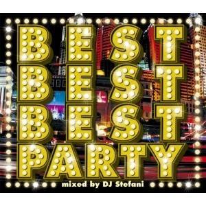 パーティーチューン EDM アゲアゲ PSY ピットブル【洋楽CD・MixCD】Best Best Best Party / DJ Stefani[M便 2/12]|mixcd24