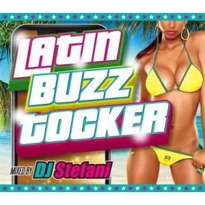 【洋楽CD・MixCD】Latin Buzz Tocker / DJ Stefani[M便 2/12] mixcd24