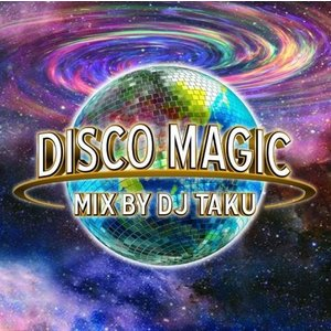 【洋楽CD・MixCD】Disco Magic / DJ Taku[M便 1/12]|mixcd24