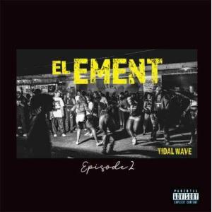 【洋楽CD・MixCD】El Ement Episode 2 / Tidal Wave[M便 1/12]|mixcd24