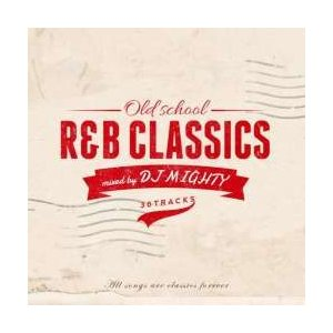 90年代・R&B・クラシック・洋楽【MixCD】Old School  R&B Classics / DJ Mighty[M便 2/12]|mixcd24