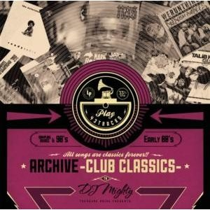 【洋楽CD・MIX CD】Archive Club Classics -90's,Early 00's- / DJ Mighty[M便 2/12]|mixcd24