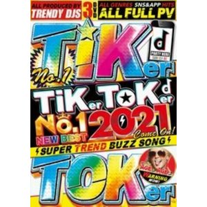 ティックトッカー 2021 バズ曲 人気 PV集 洋楽DVD MixDVD Tiker Toker No.1 New Best 2021 Come On / Trendy DJS[M便 6/12]|mixcd24