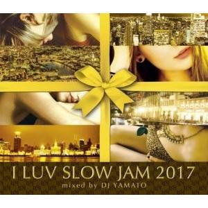 【洋楽CD・MixCD】I Luv Slow Jam 2017 / DJ Yamato[M便 1/12] mixcd24