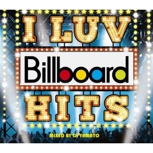 【洋楽CD・MixCD】I Luv Billboard Hits / DJ Yamato[M便 2/12] mixcd24
