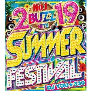 【洋楽CD・MixCD】2019 Buzz Hits Summer Festival / DJ You★330[M便 2/12]|mixcd24