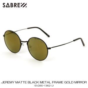 セイバー SABRE 正規販売店 サングラス めがね JEREMY MATTE BLACK METAL FRAME GOLD MIRROR LENS SUNGLASS SV260-13621J|mixon