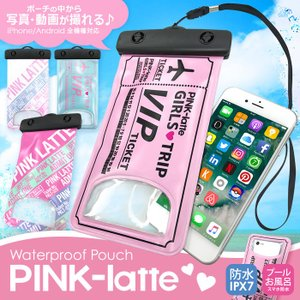 全機種対応 PINK-latte ピンクラテ 「防水ポーチ」 防滴 マルチ ポーチ スマホ アクセサリ スマートフォン iPhone Xperia Galaxy|mobile-f