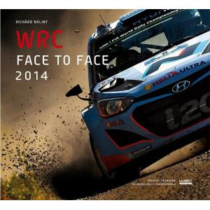 WRC 公式 イヤーブック WRC face to face 2014 -official Year Book (洋書)|modelcarshop-ss43