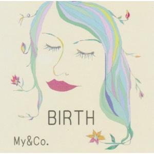 My&Co. マイコ CD 『BIRTH』R&B ポップス シンガーソングライター Happy Birthday LOVE ME!  他 5曲入りミニアルバム|momonozakkaten