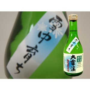 【クール発送】大雪渓 特別純米無濾過生原酒 雪中育ち 300ml|monchan