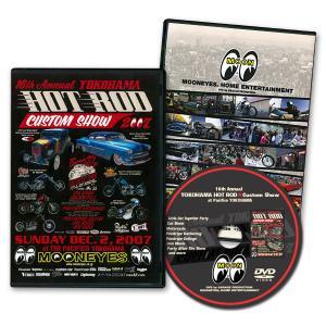 第16回 ヨコハマ ホットロッド・カスタムショー 2007 【DVD】|mooneyes