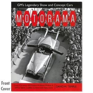 MOTORAMA GM s Legendary Show & Concept Cars mooneyes