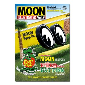 MOON ILLUSTRATED Magazine Vol.9|mooneyes