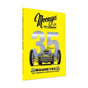 ムーンアイズ マガジン MOONEYES International Magazine Summer 2021|mooneyes