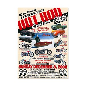 15th YOKOHAMA HOT ROD・Custom Show 2006 ポスター|mooneyes