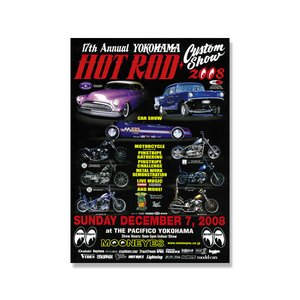 17th YOKOHAMA HOT ROD・Custom Show 2008 ポスター|mooneyes