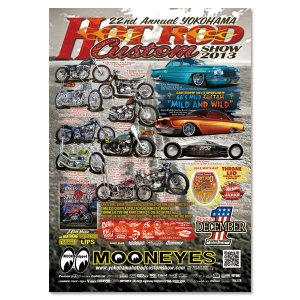 22nd Annual YOKOHAMA HOT ROD CUSTOM SHOW 2013 ポスター|mooneyes