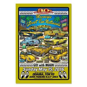 30th Anniversary MOONEYES Street Car Nationals 2016 ポスター|mooneyes