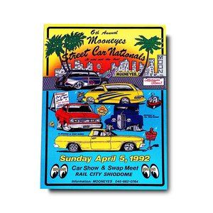 6th MOONEYES (ムーンアイズ) Street Car Nationals 1992 ポスター|mooneyes
