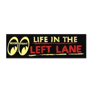 MOON Equipped (ムーン イクイップド)   Life in The Left Lane バンパー ステッカー|mooneyes