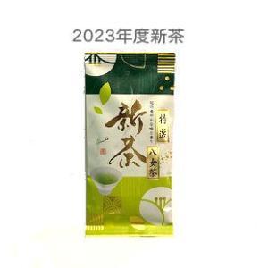 緑茶 2021年度新茶 特選八女煎茶 100g ネコポス発送対応 注文後即発送 九州のお茶|morioen