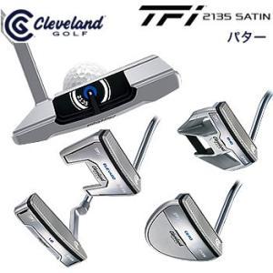クリーブランドゴルフ Cleveland ティエフアイ TFi 2135 サテン SATIN パター 2017年日本正規品|morita-golf