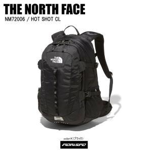 THE NORTH FACE ノースフェイス リュック HOT SHOT CL ホットショットCL ...